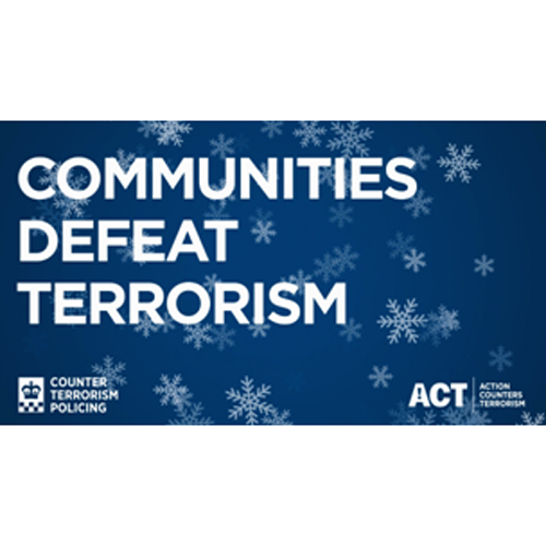 News Item: Counter Terror Policing's Winter Vigilance Campaign